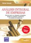 ANÁLISIS INTEGRAL DE EMPRESAS : CLAVES PARA UN CHEQUEO COMPLETO : DESDE EL ANÁLISIS CUALITATIVO