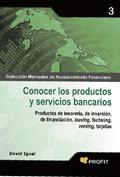 3. CONOCER LOS PRODUCTOS Y SERVICIOS BANCARIOS.PRODUCTOS DE TESORERÍA, DE INVERSIÓN, DE FINANCI