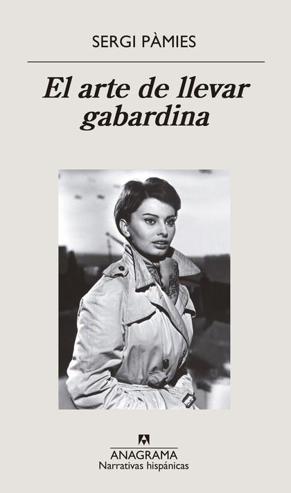 EL ARTE DE LLEVAR GABARDINA.