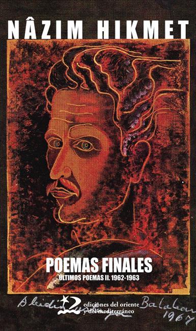 Poemas finales. Últimos poemas II: 1962-1963