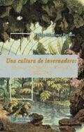 UNA CULTURA DE INVERNADERO: TRÓPICO Y CIVILIZACIÓN EN COLOMBIA (1808-1934).