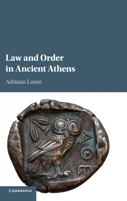 LAW AND ORDER IN ANCIENT ATHENS