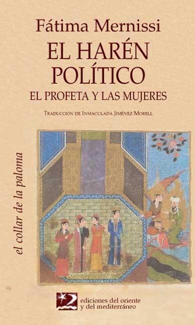 EL HARÉN POLÍTICO: EL PROFETA Y LAS MÚJERES
