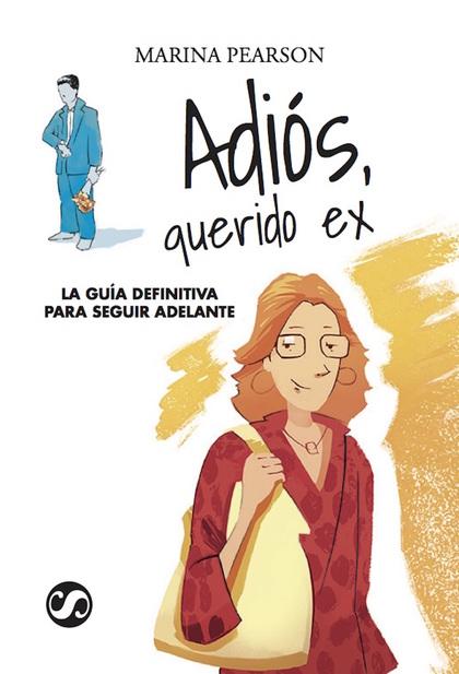 ADIÓS, QUERIDO EX.