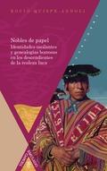 NOBLES DE PAPEL. IDENTIDADES OSCILANTES Y GENEALOGÍAS BORROSAS EN LOS DESCENDIENTES DE LA REALE