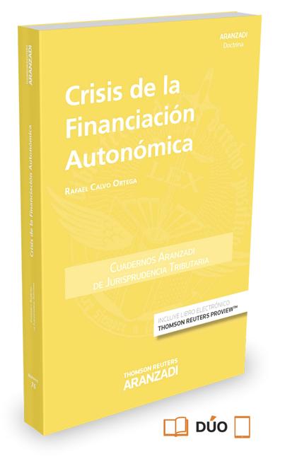 CRISIS DE LA FINANCIACIÓN AUTONÓMICA (PAPEL + E-BOOK).