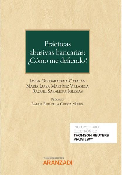 PRÁCTICAS ABUSIVAS BANCARIAS: ¿CÓMO ME DEFIENDO? (PAPEL + E-BOOK).