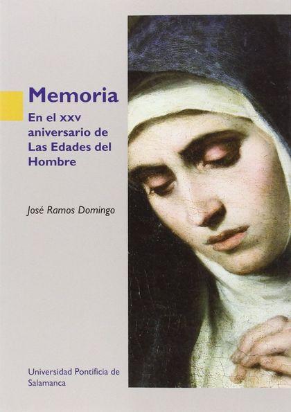 MEMORIA . EN EL XXV ANIVERSARIO DE LAS EDADES DEL HOMBRE.