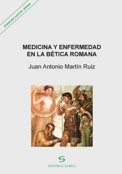 medicina y enfermedad en la betica romana
