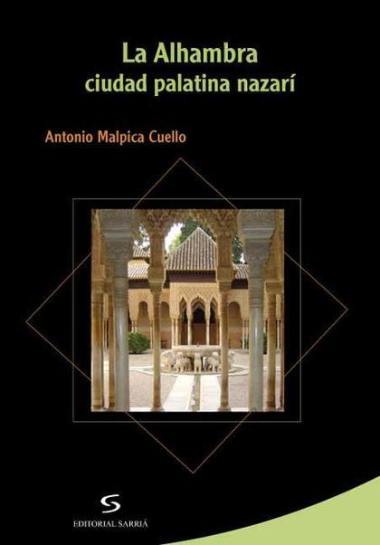la alhambra ciudad palatina nazarí