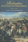 RETRATOS DE LA GUERRA DE INDEPENDENCIA. (1808-1814)