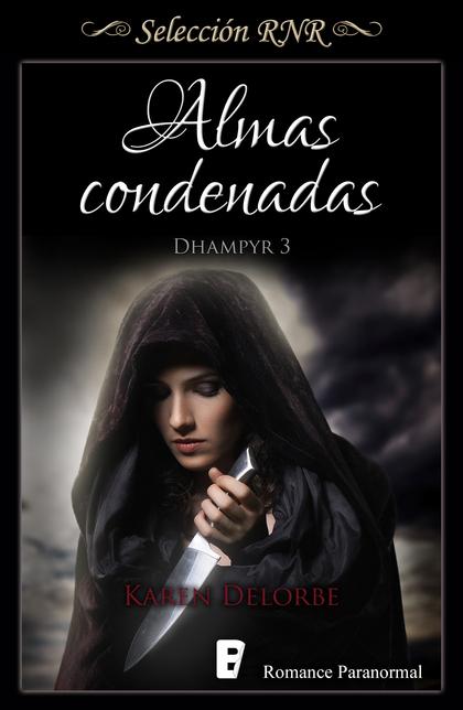 ALMAS CONDENADAS (TRILOGÍA DHAMPYR 3).