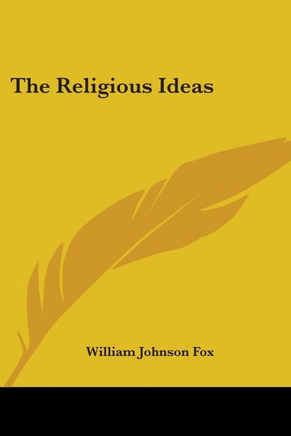 THE RELIGIOUS IDEAS