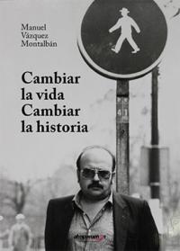 CAMBIAR LA VIDA, CAMBIAR LA HISTORIA.