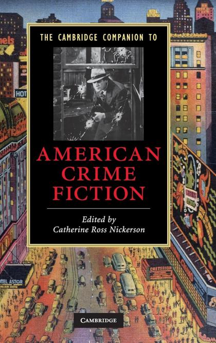 THE CAMBRIDGE COMPANION TO AMERICAN CRIME FICTION