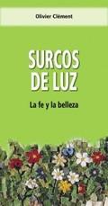 SURCOS DE LUZ                                                                   LA FE Y LA BELL