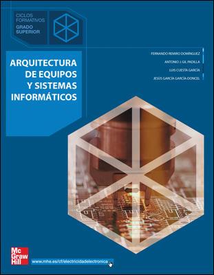 ARQUITECTURA DE EQUIPOS Y SISTEMAS INFORMÁTICOS, GRADO SUPERIOR