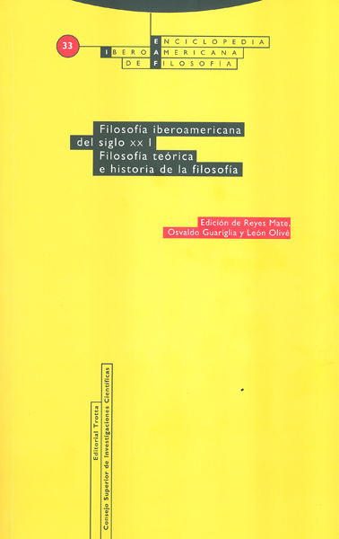 FILOSOFÍA IBEROAMERICANA DEL SIGLO XX. VOL. I. FILOSOFÍA TEÓRICA E HISTORIA DE LA FILOSOFÍA