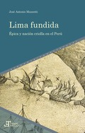 LIMA FUNDIDA. ÉPICA Y NACIÓN CRIOLLA EN EL PERÚ
