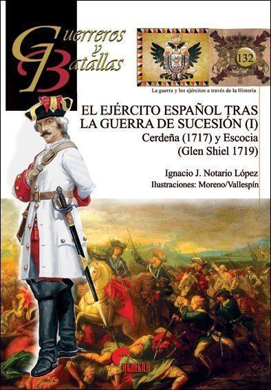 GUERREROS Y BATALLAS 132: EJERCITO ESPAÑOL TRAS LA GUERRA..