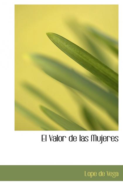 EL VALOR DE LAS MUJERES