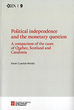 POLITICAL INDEPENDENCE AND THE MONETARY QUESTION. A COMPARISON OF THE CASES OF Q.