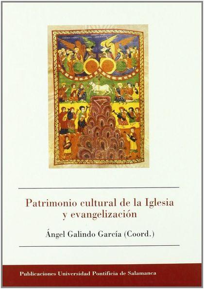 PATRIMONIO CULTURAL DE LA IGLESIA Y EVANGELIZACION.