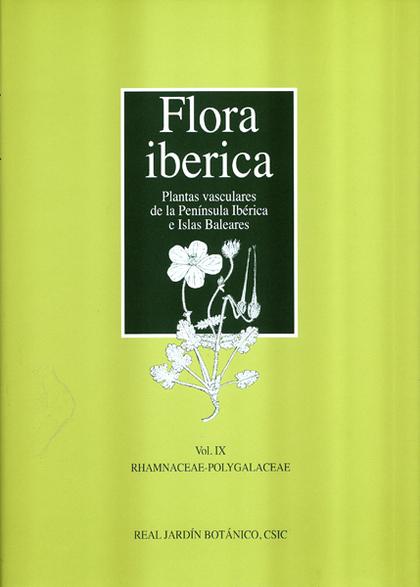 FLORA IBERICA. VOL. IX: RHAMNACEAE-POLYGALACEAE.