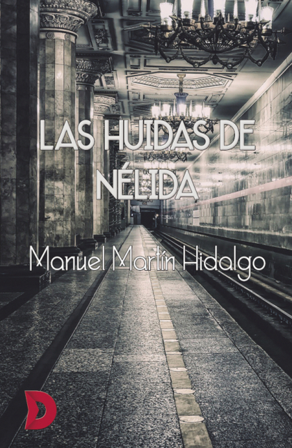 LAS HUIDAS DE NÉLIDA.