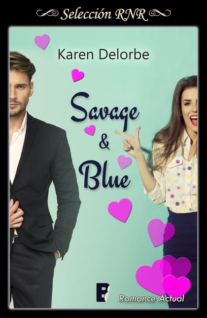 SAVAGE & BLUE.