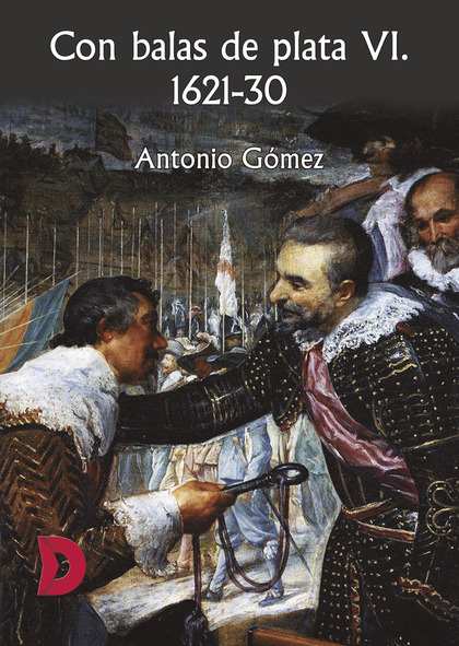 CON BALAS DE PLATA VI. 1621-30