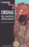 ORISHAS DEL PANTEÓN AFROCUBANO