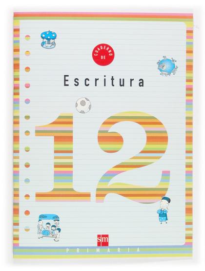 CUADERNO DE ESCRITURA 12, 4 EDUCACIÓN PRIMARIA